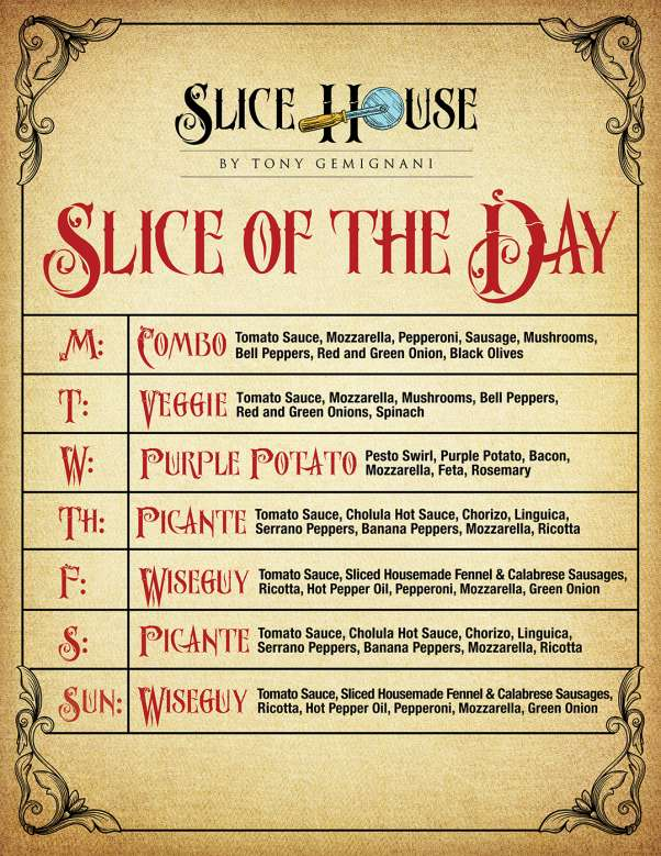 Slice of the Day: M-Combo, T-Veggie, W-Purple Potato, TH-Picante, F-Wiseguy, S-Picante, SUN-Wiseguy