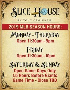 Slice House 2019 MLB Hours